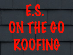 E.S. On the Go Roofing